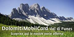 Dolomiti Mobil Card Val di Funes - La Sua vacanza in Alto Adige